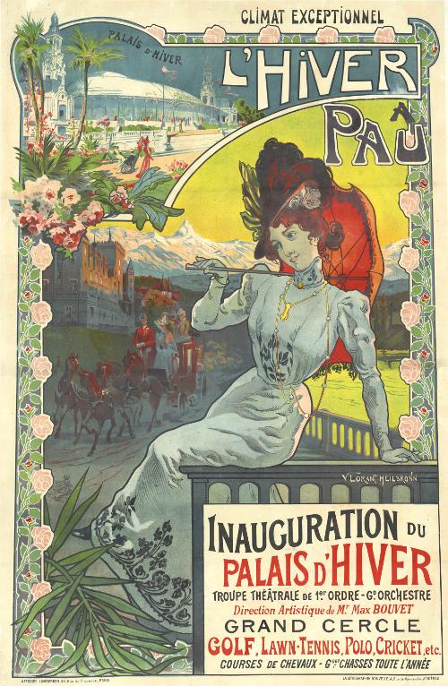 L'hiver à Pau : l'inauguration du Palais d'hiver / 1899-1905 / affiche publicitaire / Bibliothèque Patrimoniale Pau / cote 240553